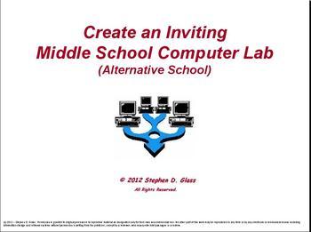Create an Inviting School Computer Lab (Alternative School)