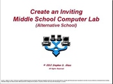 Create an Inviting School Computer Lab (Alternative School)