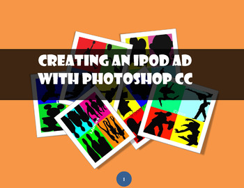 iPod ad with Adobe Photoshop CC, also CS4/CS5/CS6 - 2 sets of instructions