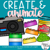 Create and Animate - Stop Motion Animation Unit