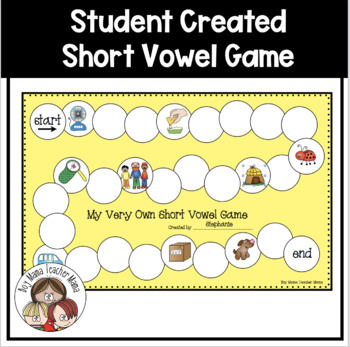 Create and Play Your Own Short Vowel Game