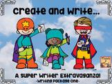 Create and Write...A Super Writer Extravaganza... Writing