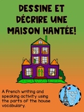 Create and describe a haunted house in French. Ontario Cor