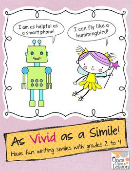 Create and use similes with grades 2 to 4!