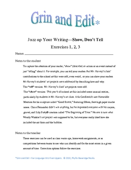 """Create better writing, """"show,"""" don't """"tell"""". Humorous exercises."""