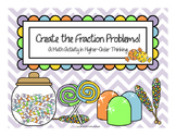 Create the Fraction Problem: A Math Activity in Higher-Order Thinking