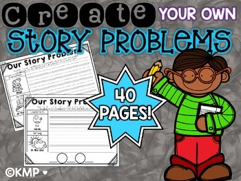 Create your OWN (Word) STORY Problem - Ready to Print Set