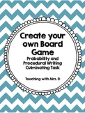 Create your Own Board Game - Probability and Procedural Writing Culminating Task