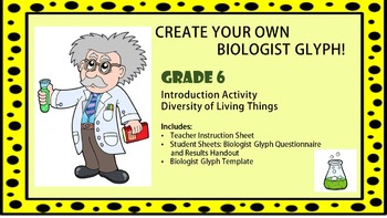 Diversity of Living Things: Biologist Glyph