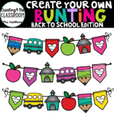 Create your own Bunting Back to School Edition {Bunting Clip Art}