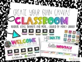 Create your own CANVAS classroom STARTER kit