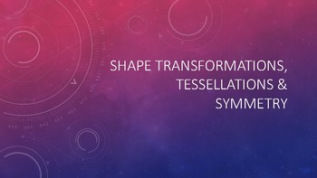 Create your own Logo - Shape transformations, symmetry & tessellations