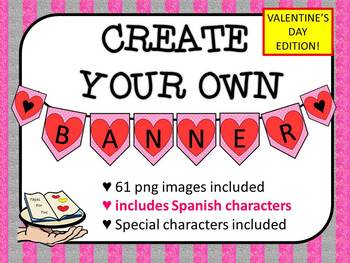 Create your own banner Valentines Day Edition