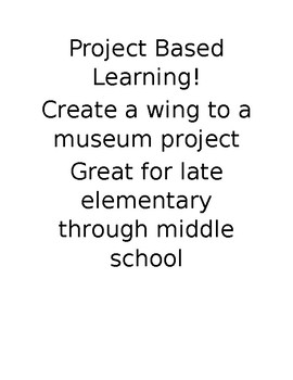 Create your own museum wing project (Great for Black History Month)