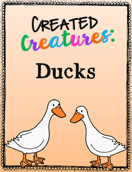 Created Creatures: Ducks