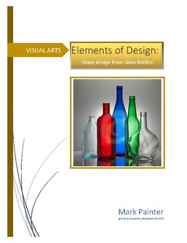 Elements of Design: Shape Design from Glass Bottles