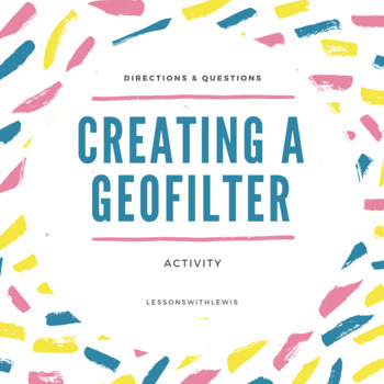 Creating A Geofilter -Social Media