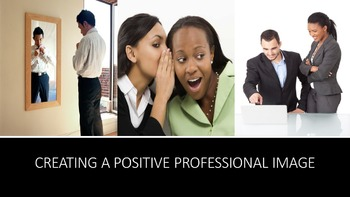 Creating A Positive Professional Image Lesson