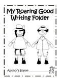 Creating A Writing Folder: A Set of Printables