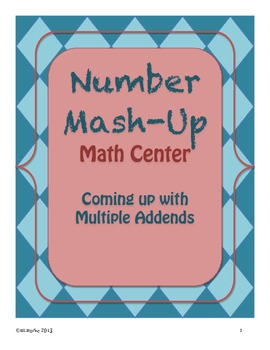 Creating Addition and Subtraction Sentences for a Given Answer - Math Center