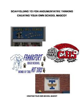 Creating An Argument - Create a School Mascot