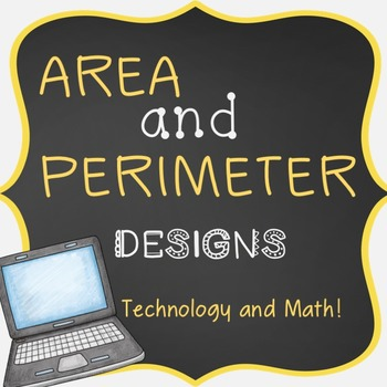 Creating Area and Perimeter Designs using Technology