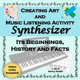 Creating Art and Music Listening Activity - Synthesizer