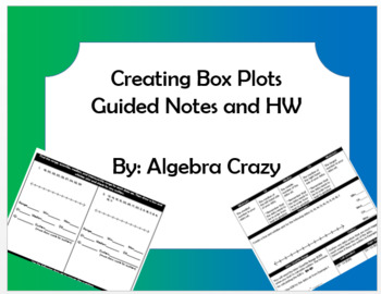 Creating Box Plots Guided Notes and HW
