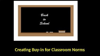 Creating Buy-in for Classroom Norms