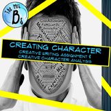 Creating Character (Characterization Creative Writing and Analysis)