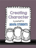 Creating Character: a Journal for Drama Students
