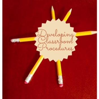 Creating Classroom Procedures For The High School Classroom