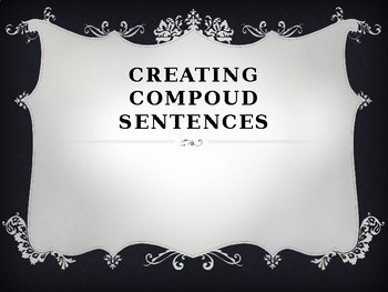 Creating Compound Sentences Examples