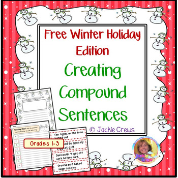 Creating Compound Sentences Free Winter Holiday Edition