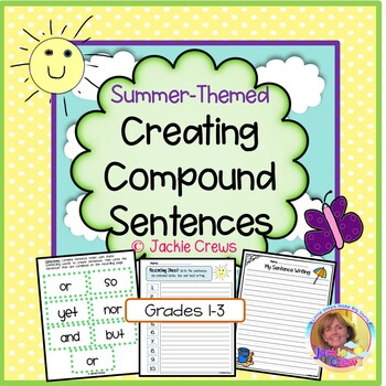 Creating Compound Sentences: Great for Summer or Warm Climates!