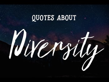 Creating Cultural Awareness:  Diversity Quotes and Activity