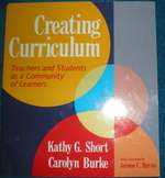 Creating Curriculum - Teachers and Students as a Community of Learners