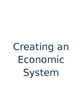 Creating/Debating an Economics System