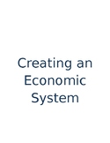 Creating/Debating an Economics System