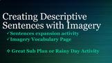 Creating Descriptive Sentences with Imagery