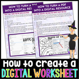 Creating Digital Worksheets from a PDF Step by Step Instructions