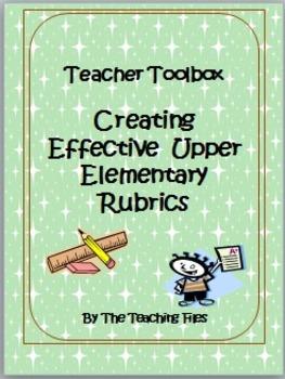 Creating Effective Upper Elementary Rubrics