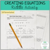 Creating Equations (Word Problems) Differentiated Riddle Activity