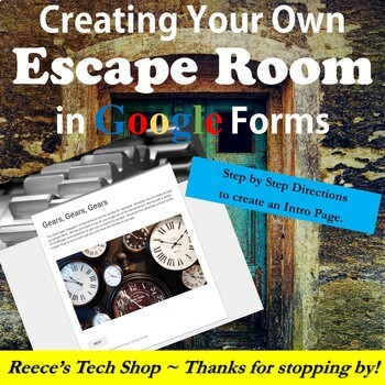 Creating Escape Room Lessons with Google Forms