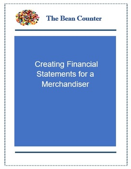 Creating Financial Statements for a Merchandising Business