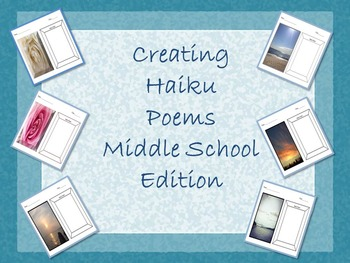 Creating Haiku Poems In Your Middle School Classroom