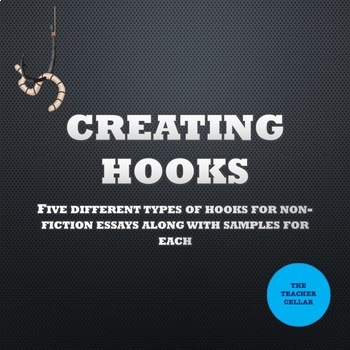 Creating Hooks for Non-Fiction Essays - 5 Different Types and Samples for Each