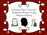 Creating I Am Character Perspective Poems for Any Historical Figure
