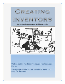 Creating Inventors - Simple Machines, Compound Machines, and Energy