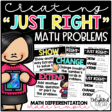 "Creating ""Just Right"" Math Problems 
